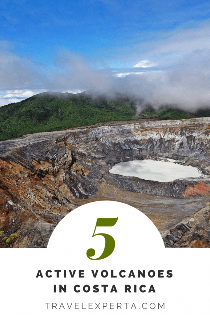 5 Active volcanoes in Costa Rica