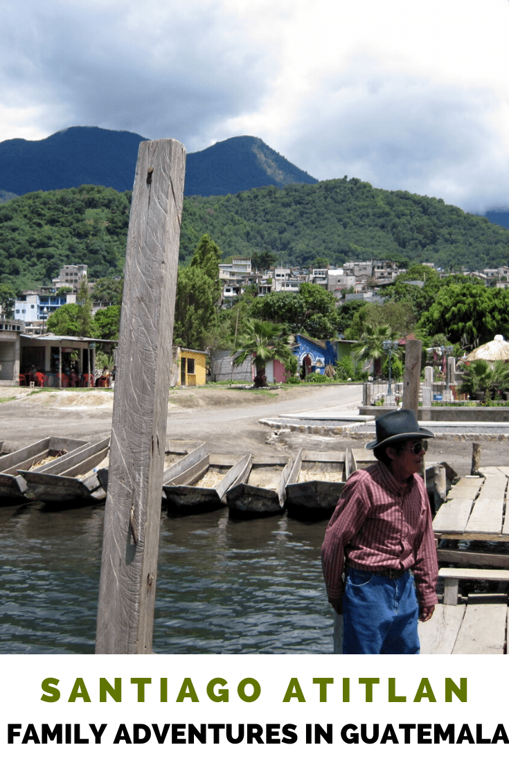 Family Travel – Adventures in Santiago Atitlan, Guatemala