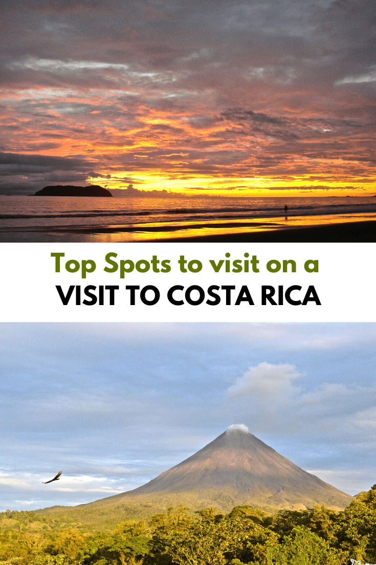 Top 3 Spots To Go To When You First Visit Costa Rica
