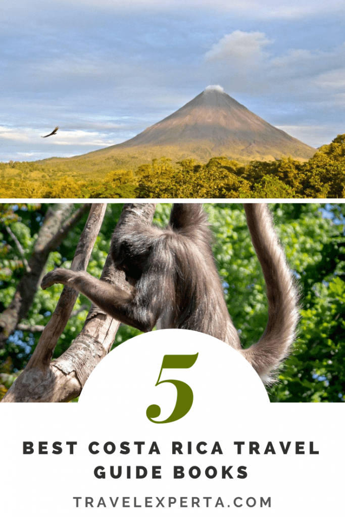 5 Of The Best Costa Rica Travel Guide Books