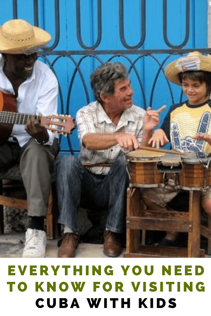 Everything You Need to Know for Visiting Cuba with Kids