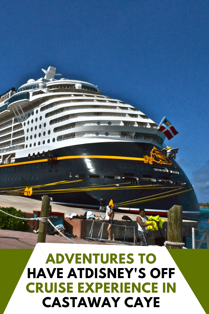 Adventures to Do With Disney Off Cruise - Castaway Caye