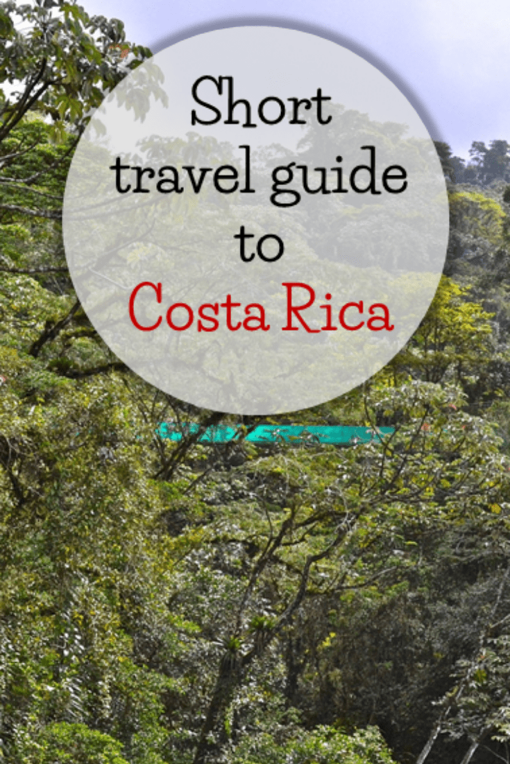 Short Travel Guide to Costa Rica
