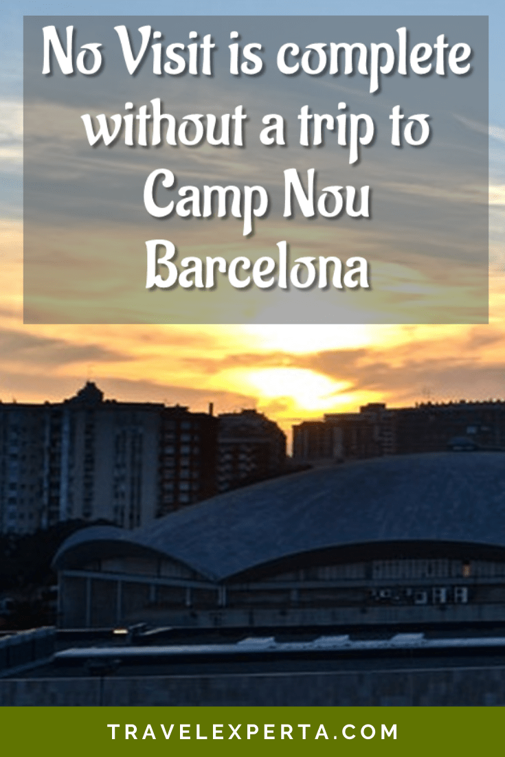 No Visit is Complete Without a Trip to Camp Nou Barcelona