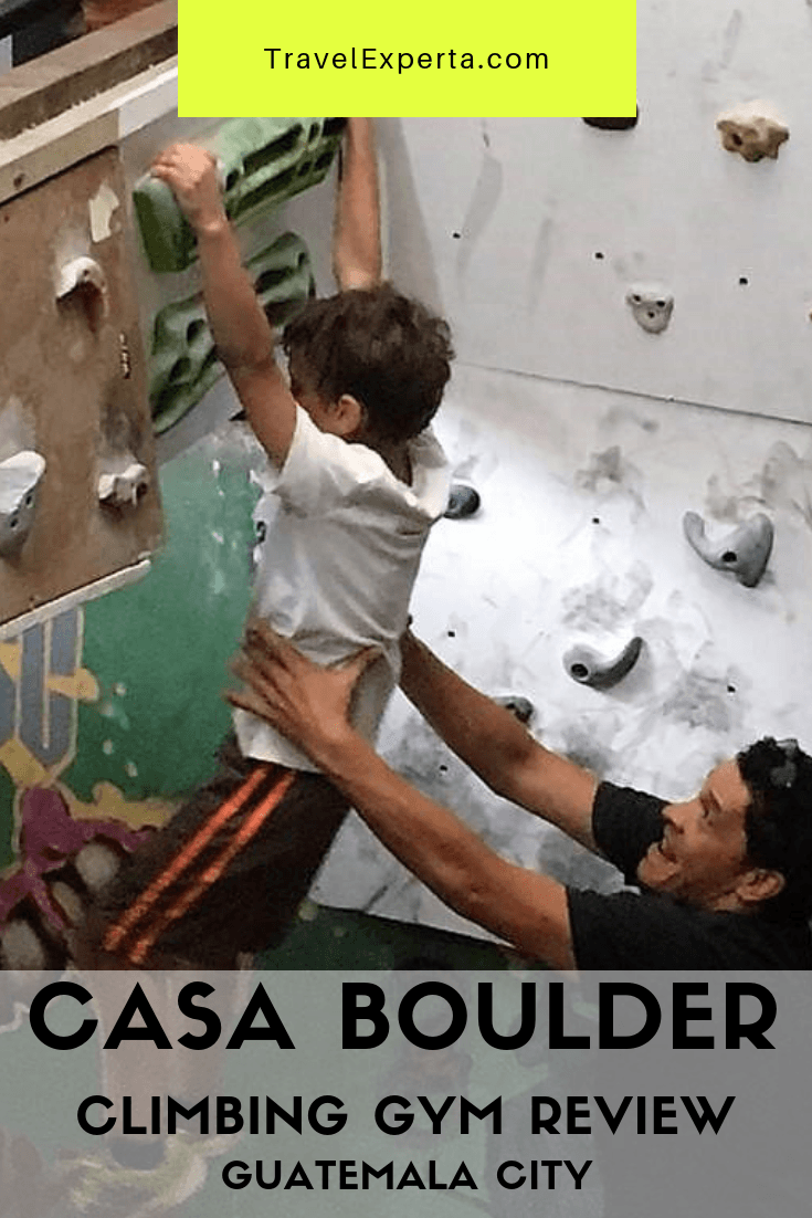 CASA BOULDER CLIMBING GYM REVIEW GUATEMALA CITY