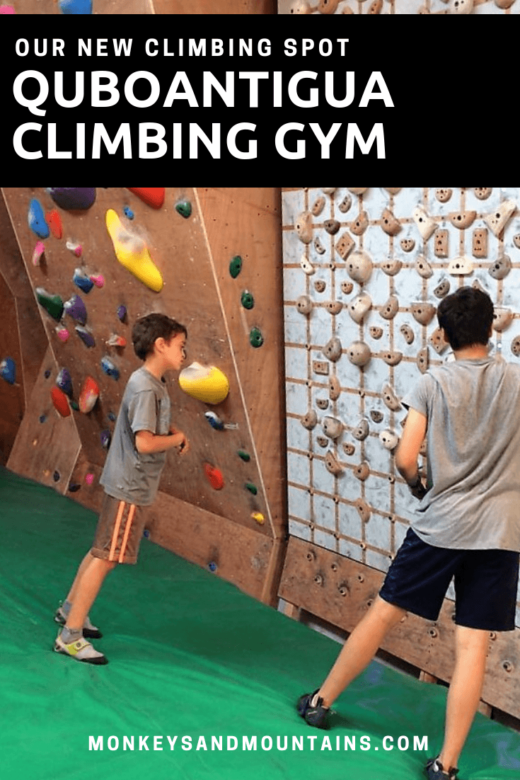 Our New Climbing Spot - QuboAntigua Climbing Gym