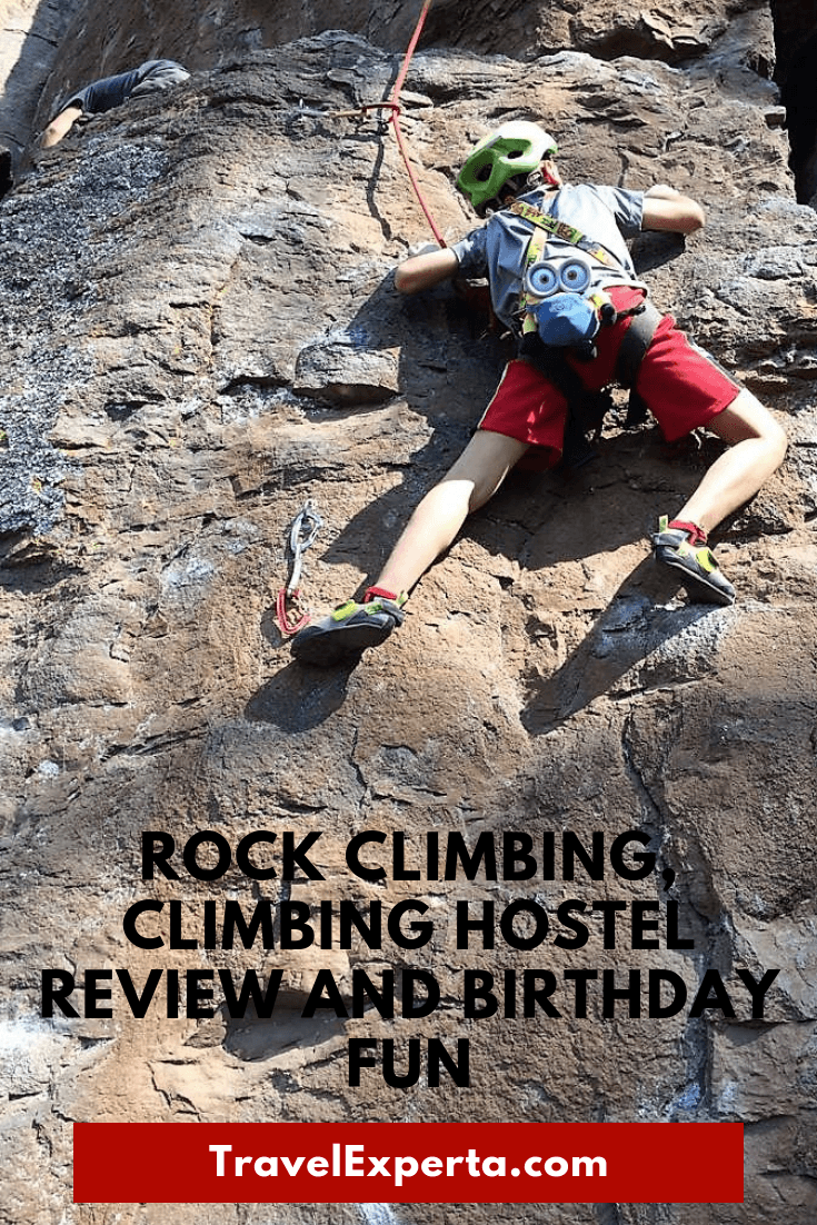 Rock Climbing, Climbing Hostel Review and Birthday Fun