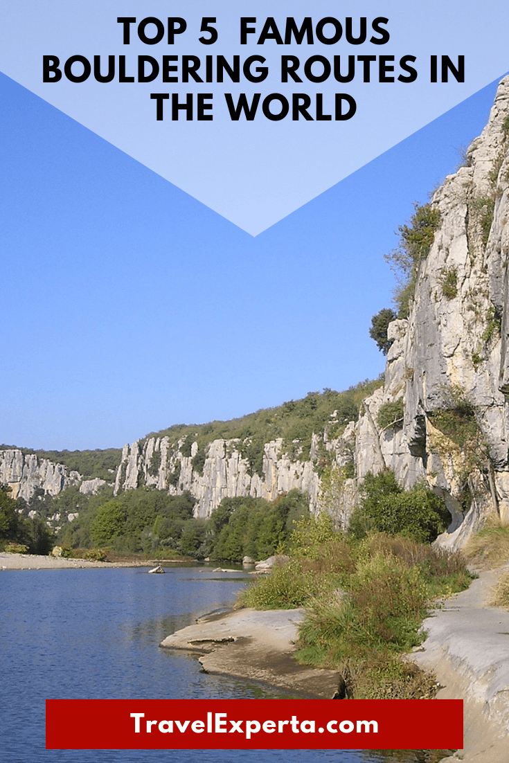 Top 5 Classic and Famous Bouldering Routes in the World